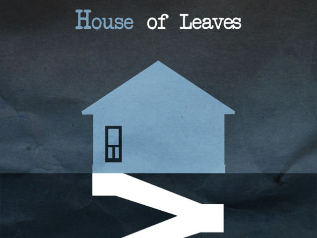 Who wrote House of Leaves?