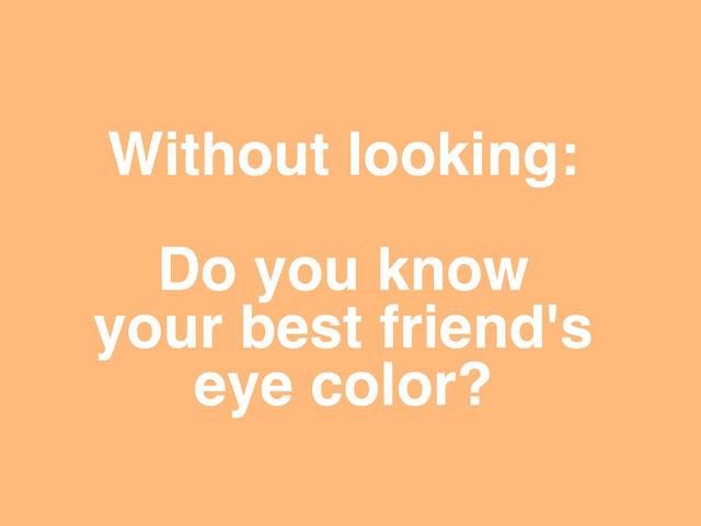 Do i love my friend quiz