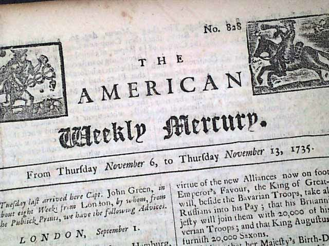 In 1719, Andrew Bradford issued the American Weekly Mercury, the first continuous newspaper in the Middle Colonies – the third in all the colonies.