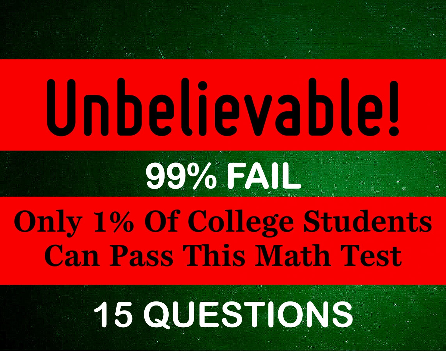 Unbelievable! 99% Of College Students Fail This Math Test | Playbuzz