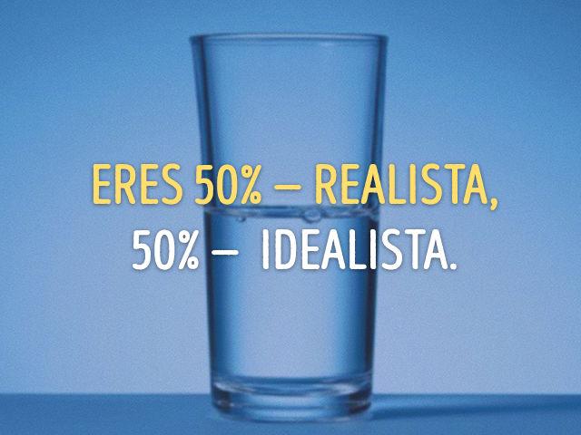 ¿Realista o idealista? 7f1eccff-da3b-42b8-83a2-8eb51a56421f