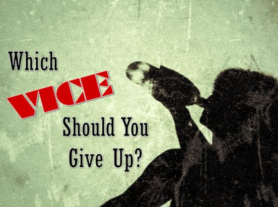 Which Vice Should You Give Up?