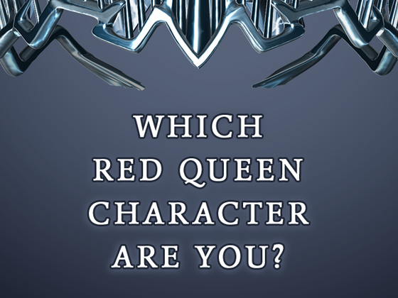 which red queen character are you take the official quiz now