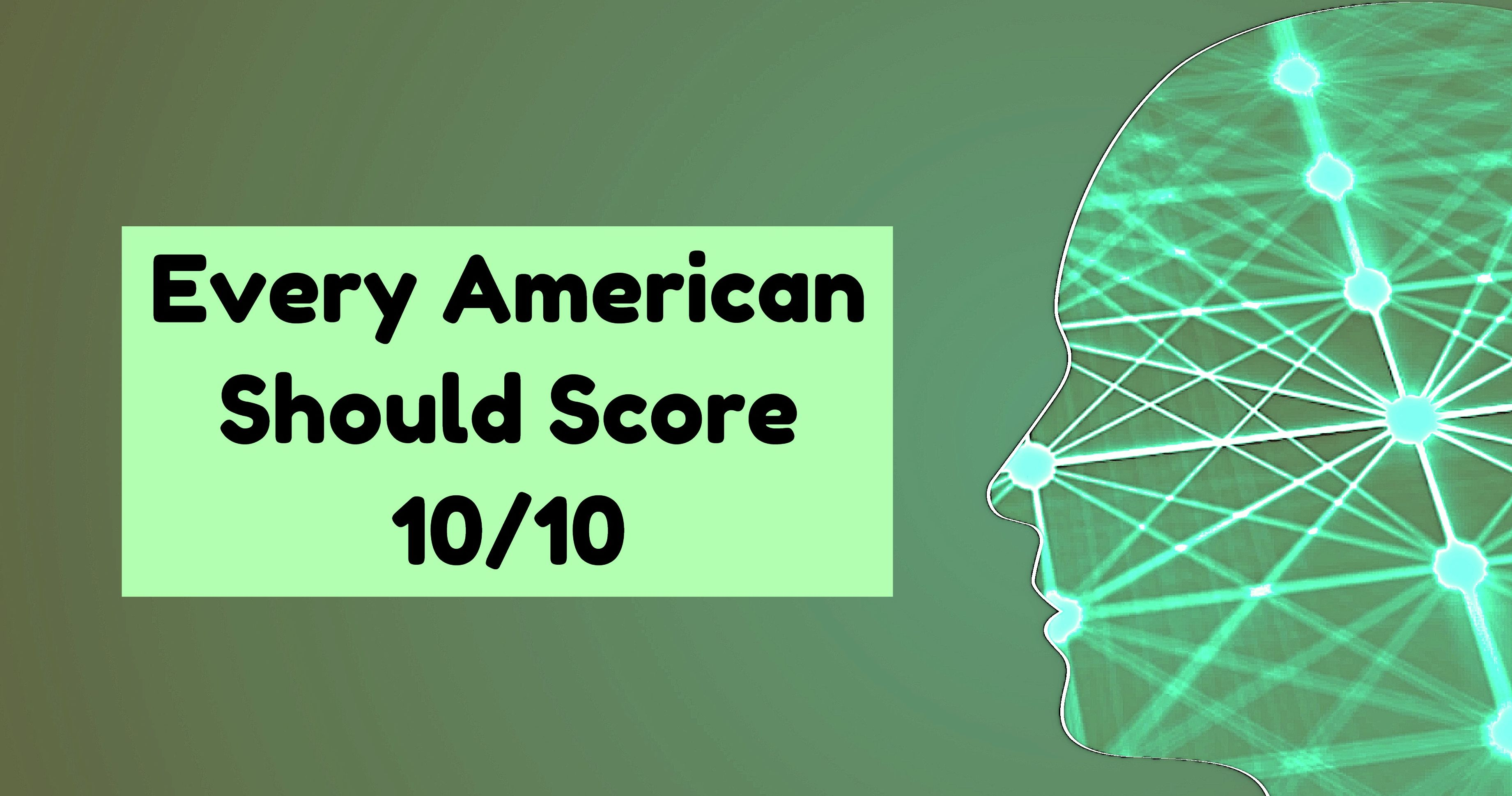 Every American Should Score 10/10 In This Quiz