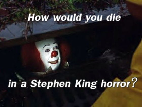 How Would You Die In A Stephen King Horror?