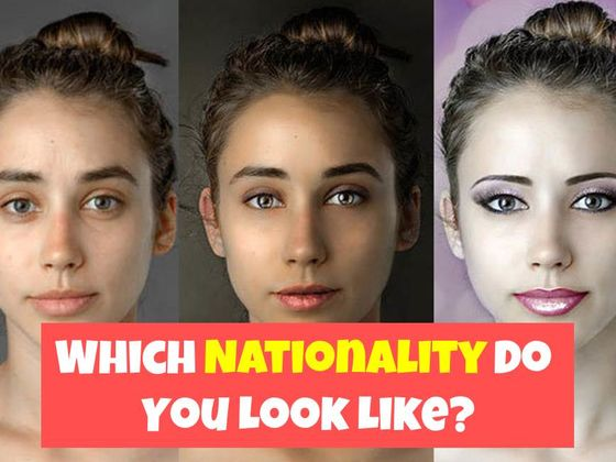 Which Nationality Do You Look Like? | Playbuzz