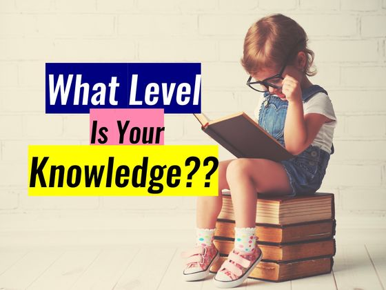 What Level Is Your Knowledge?   Playbuzz