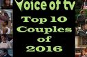 Voice of TV's Top 10 Couples 2016