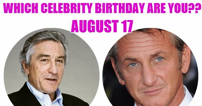August 17 Birthdays | Famous Birthdays