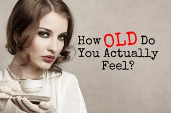 How Old Do You Actually Feel?