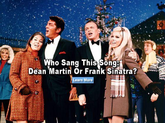 Who Sang This Song: Dean Martin Or Frank Sinatra?