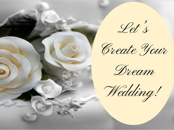 lets create your dream wedding