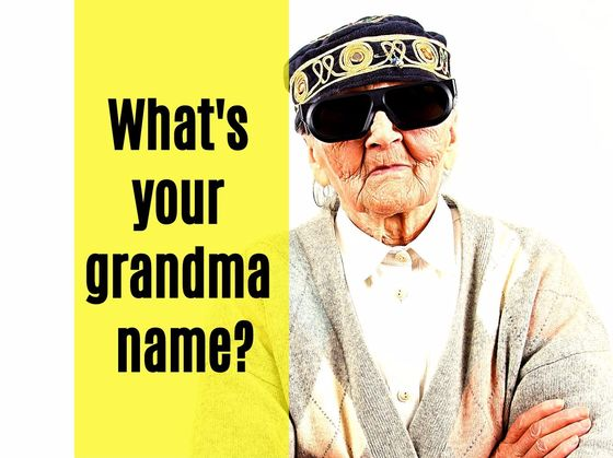 We Can Accurately Guess Your Grandma Name