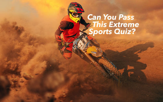 Can You Pass This Extreme Sports Quiz?