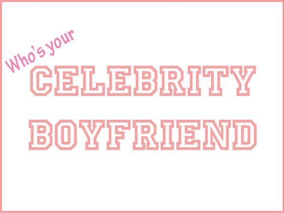 Who's Your Celebrity Boyfriend? | BrainFall