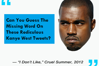 Can You Guess The Missing Word On These Ridiculous Kanye West Tweets