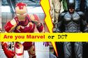 Are you more Marvel or DC?