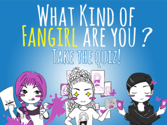 What Kind of Fangirl Are You?