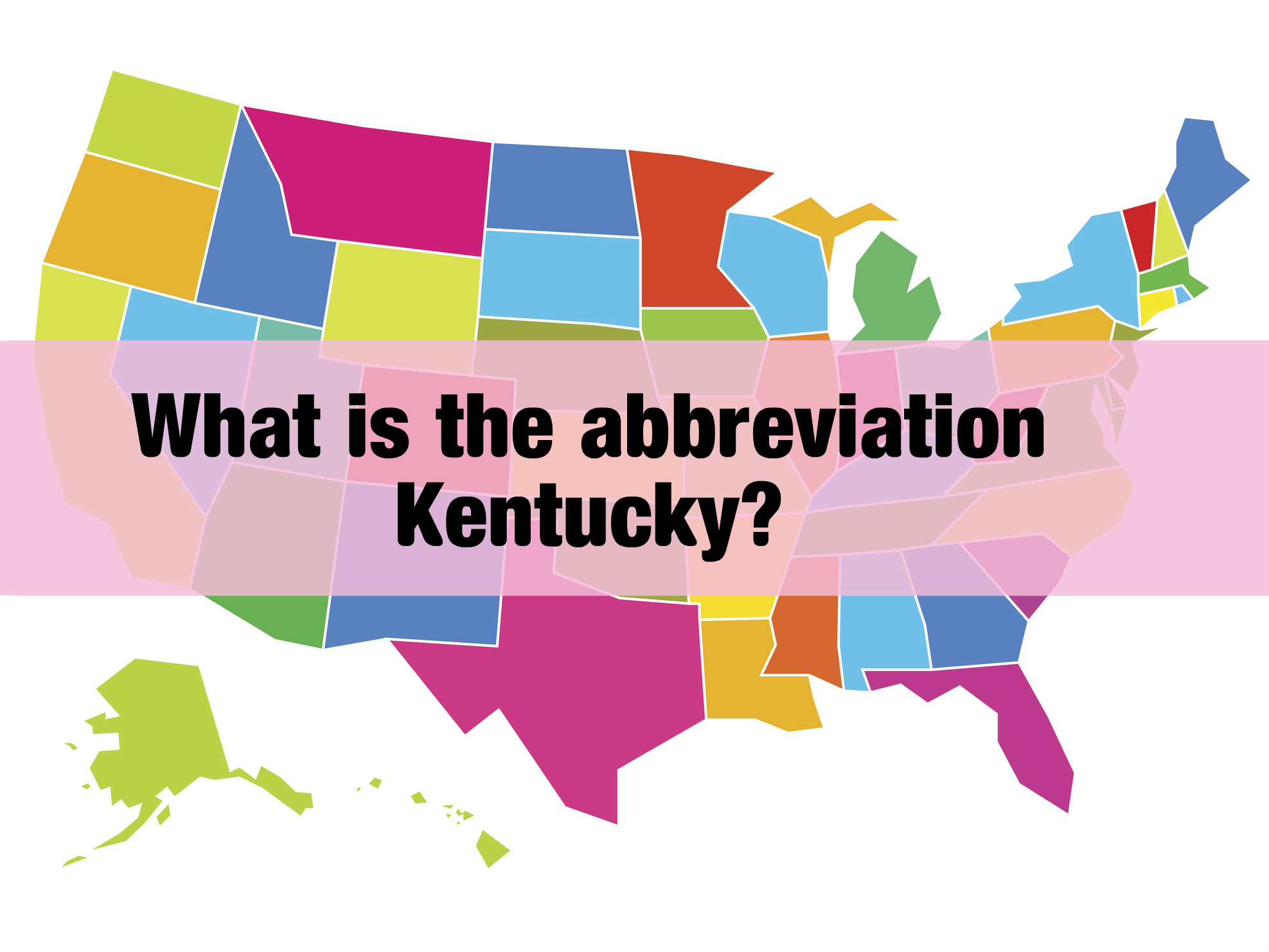 Only 4 Of Americans Know The Abbreviations These 27 US States
