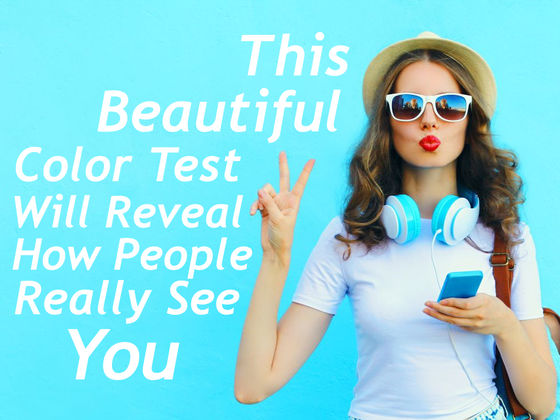 This Color Test Will Reveal How People Really See You