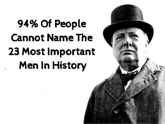 94% Of People Cannot Name The 23 Most Important Men In History