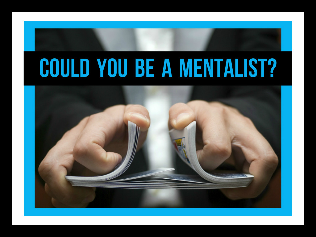 What does the word mentalist mean Definition and main skill