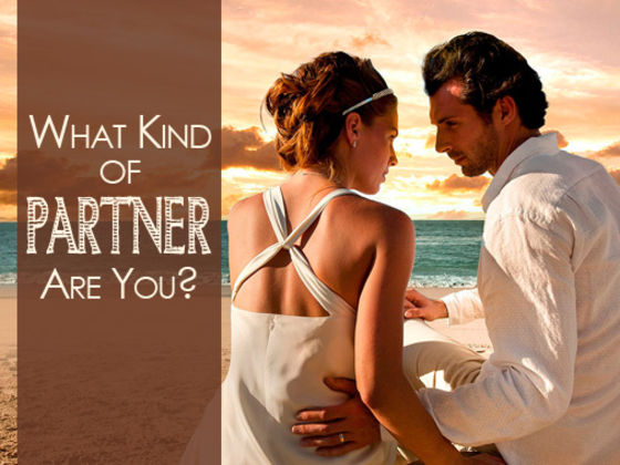 What Kind Of Partner Are You?