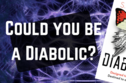 Could you be a Diabolic?