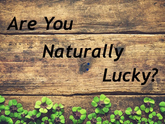 Are You Naturally Lucky? Take This Quiz To Find Out!