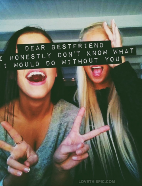 Pic Best Friends Are You Best Friends