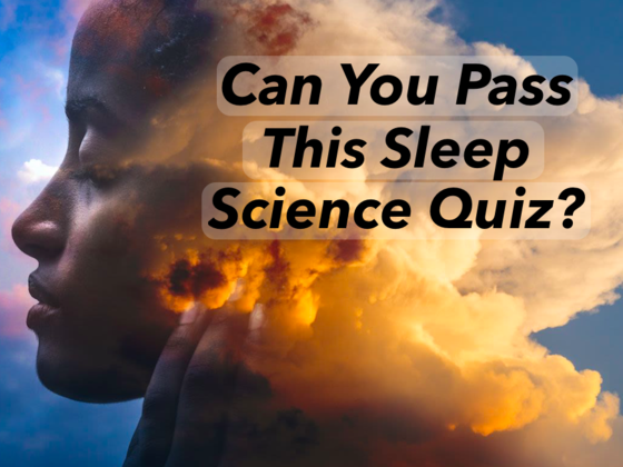 Can You Pass This Sleep Science Quiz?