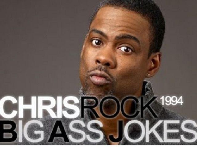 Chris rock big ass jokes