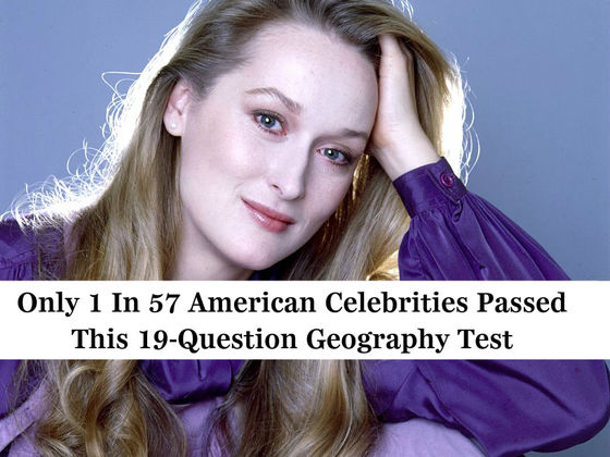 Only 1 In 57 American Celebrities Passed This 19-Question Geography Test