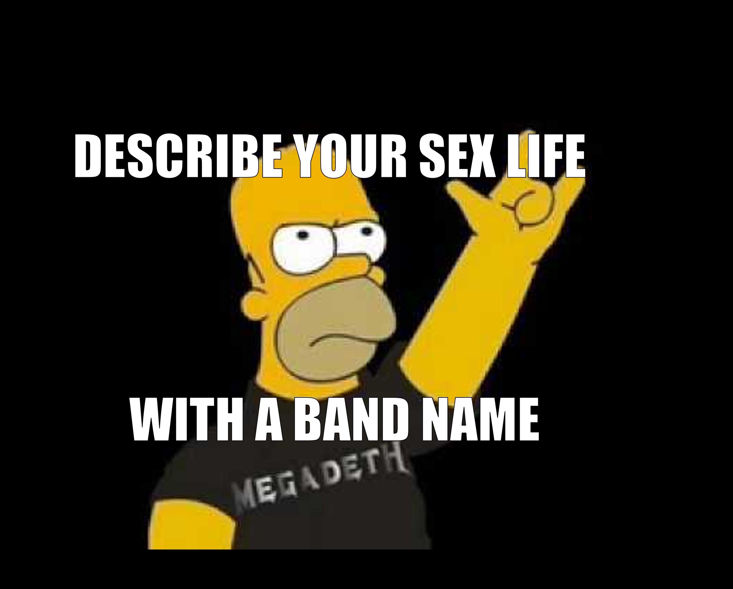 describe your sex life a band playbuzz