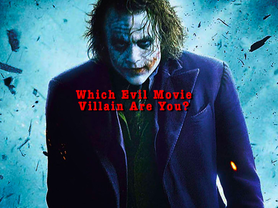 Which Dastardly Evil Villain Are You? This Test Reveals Just How Wickedly Evil You Are!