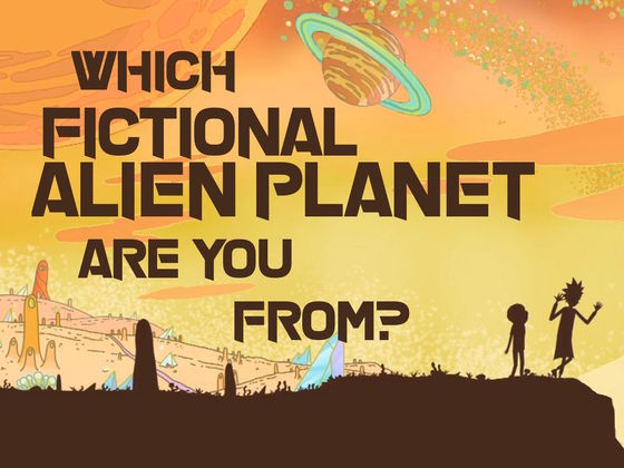 Which Fictional Alien Planet Are You From?