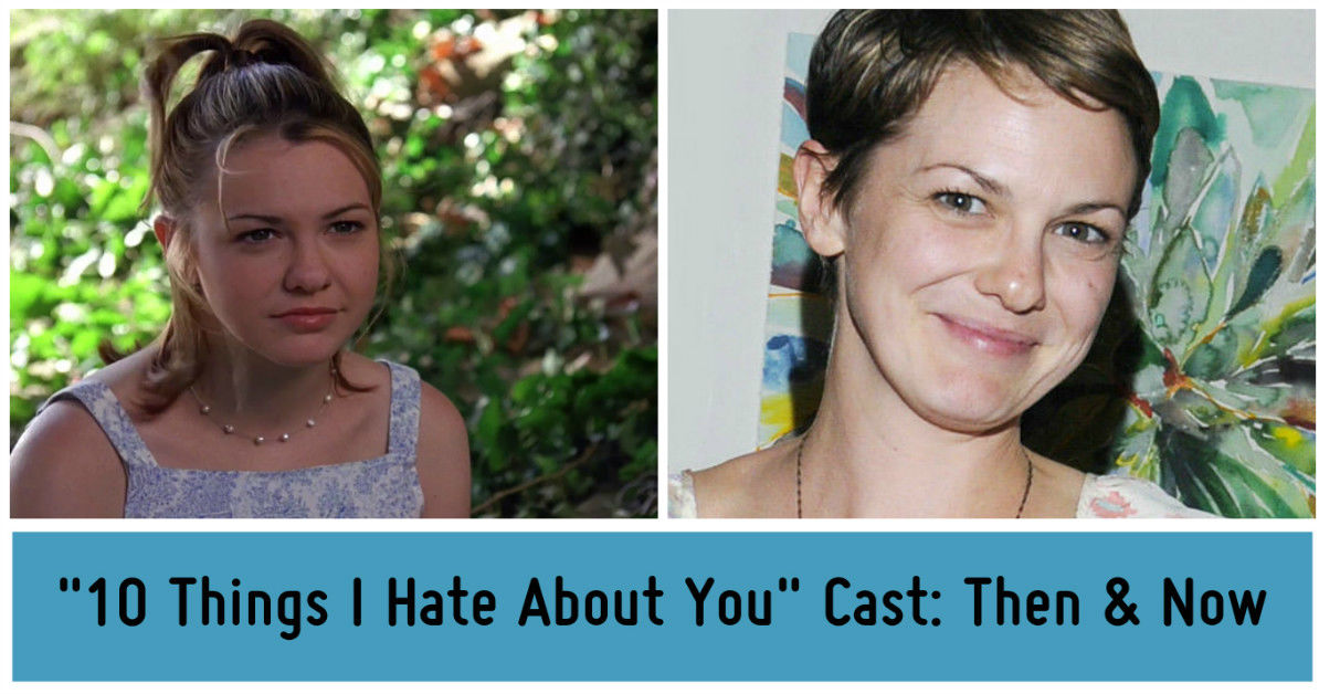 10 Things I Hate About You Actors: 10 Things I Hate About You Cast - Then & Now