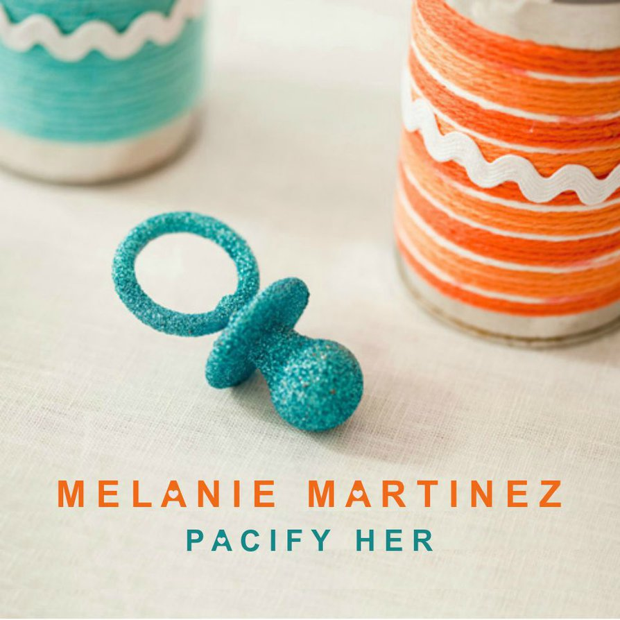 Resultado de imagem para melanie martinez pacify her single cover