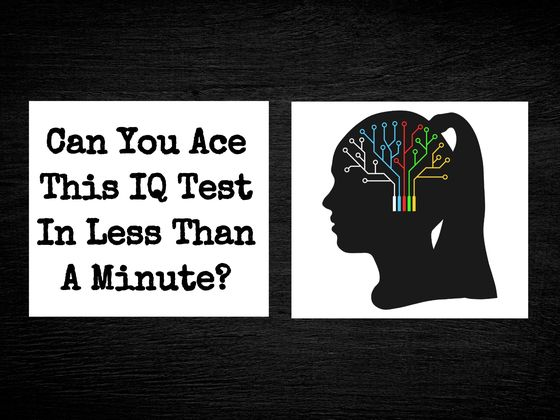 Can You Ace This IQ Test In Less Than A Minute?