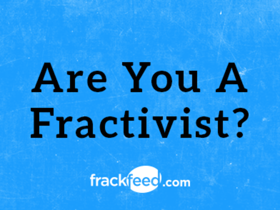 Are You A Fractivist?