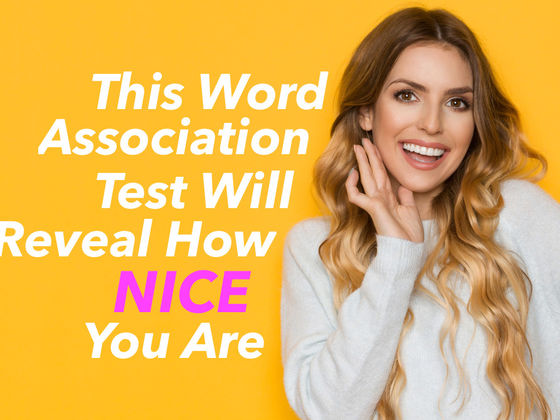 This Word Association Test Will Reveal How Nice You Are