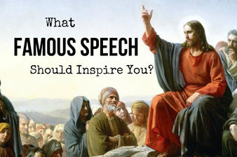 What Famous Speech Should You Be Inspired By?