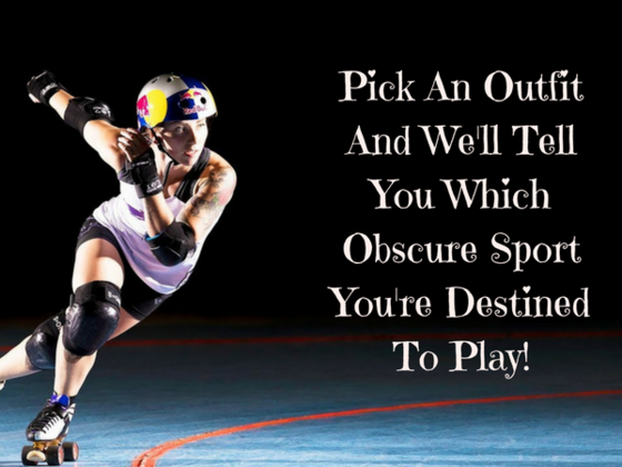 Pick An Outfit And We'll Tell You Which Obscure Sport To Play!