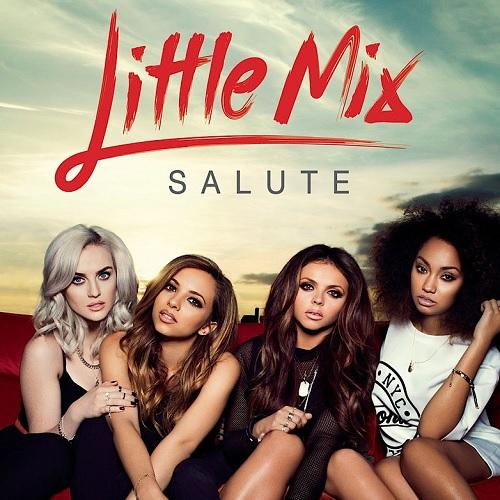 Скачать песню Little Mix - Salute бесплатно в mp3. Параметры...