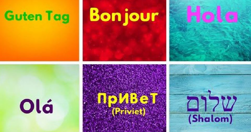 Do You Know How To Say Hello In 12 Languages Playbuzz