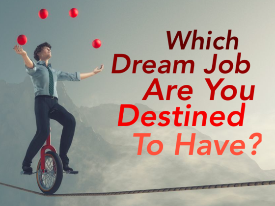 Which Dream Job Are You Destined To Have?