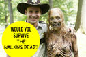 Would You Survive In The Walking Dead?