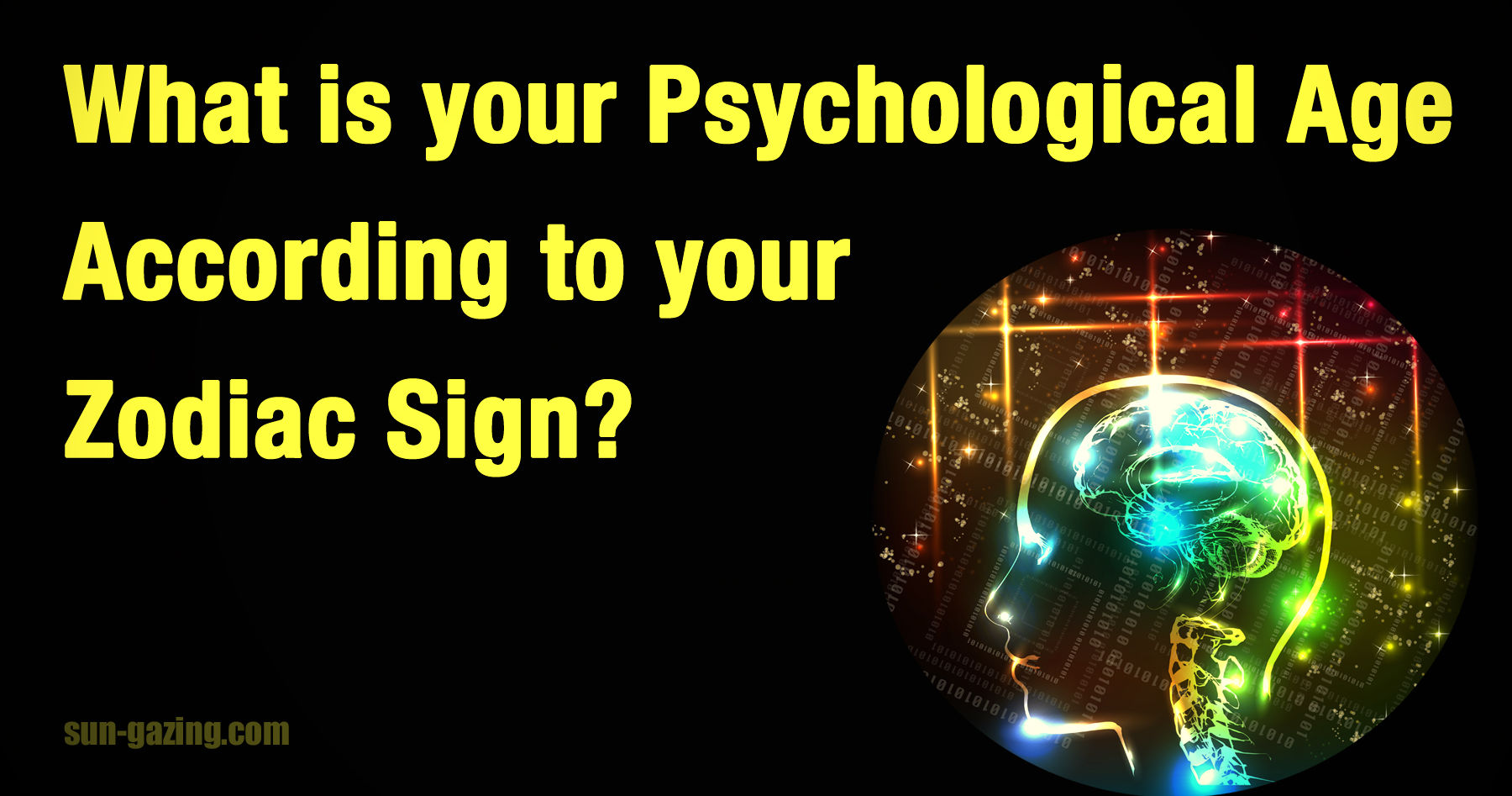 what is your psychological age according to your zodiac sign playbuzz. Black Bedroom Furniture Sets. Home Design Ideas