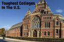 12 Toughest Colleges To Get Into In The US