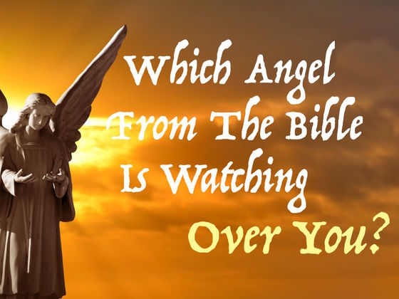 Which Angel From The Bible Is Watching Over You?